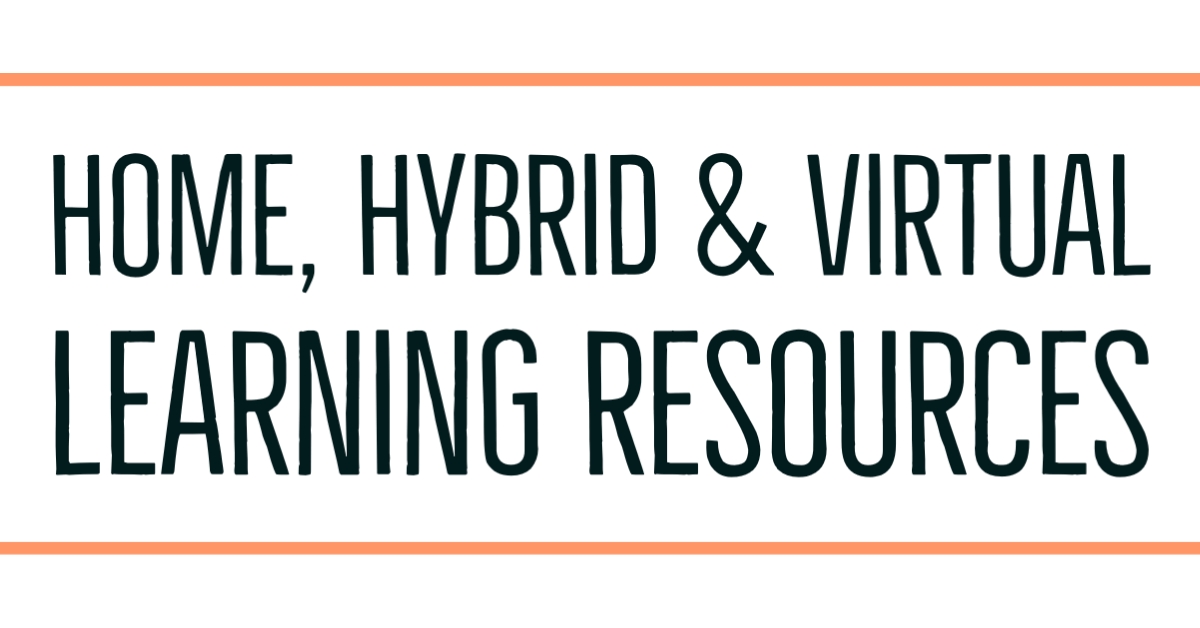 Home Hybrid & Virtual Learning Resources